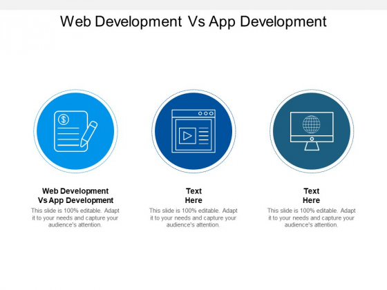 Web Development Vs App Development Ppt PowerPoint Presentation Pictures Icon Cpb