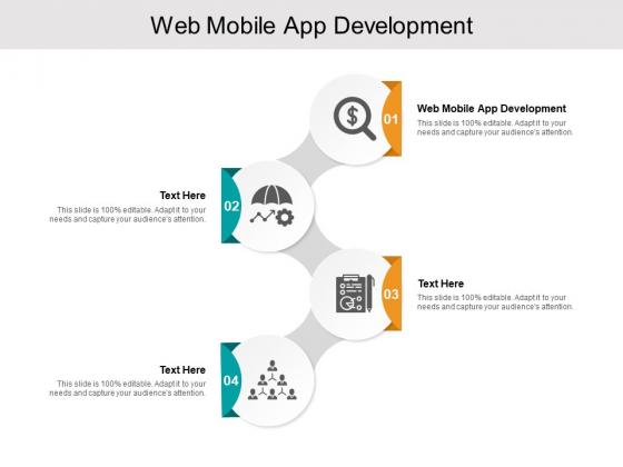 Web Mobile App Development Ppt PowerPoint Presentation Gallery Visual Aids Cpb
