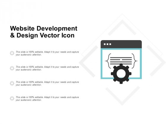 Website Development And Design Vector Icon Ppt PowerPoint Presentation Ideas Guide