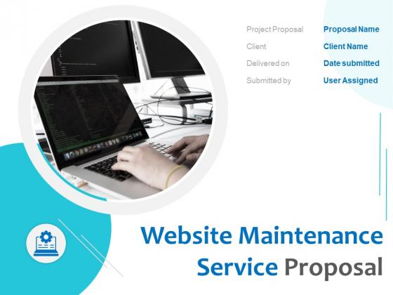 Website Maintenance Service Proposal Ppt PowerPoint Presentation Complete Deck With Slides