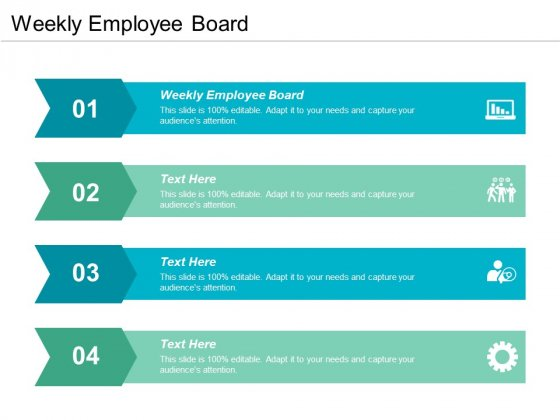 Weekly Employee Board Ppt PowerPoint Presentation Ideas Pictures Cpb