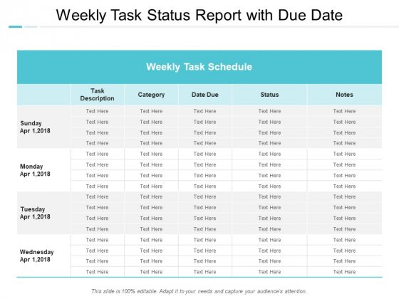 Weekly Task Status Report With Due Date Ppt PowerPoint Presentation Slides Aids