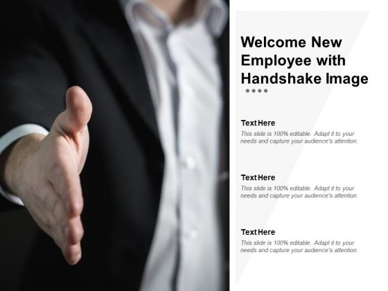 Welcome New Employee With Handshake Image Ppt PowerPoint Presentation Infographics Diagrams