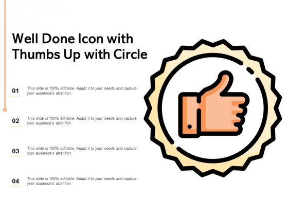 Well Done Icon With Thumbs Up With Circle Ppt PowerPoint Presentation Professional Portfolio
