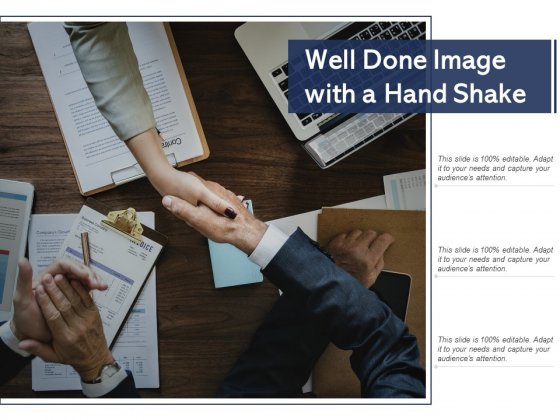 Well Done Image With A Hand Shake Ppt PowerPoint Presentation Portfolio Slides