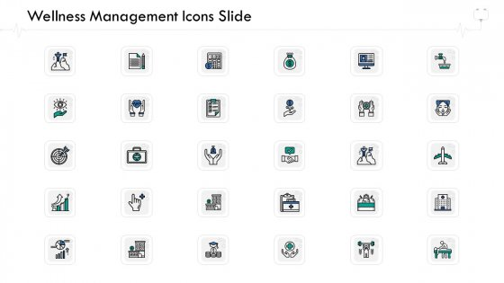 Wellness Management Icons Slide Ppt File Design Templates PDF