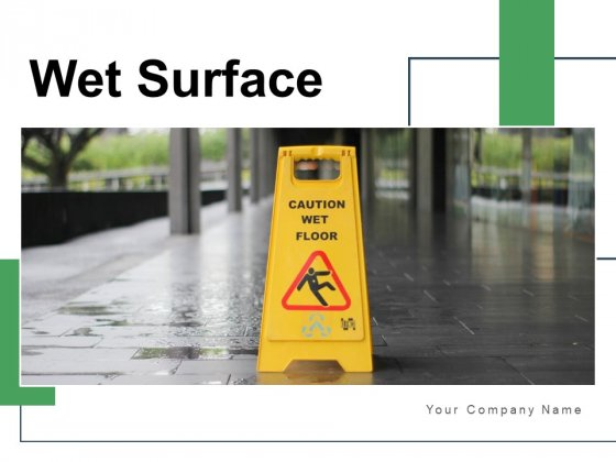 Wet Surface Employee Staircase Safety Ppt PowerPoint Presentation Complete Deck