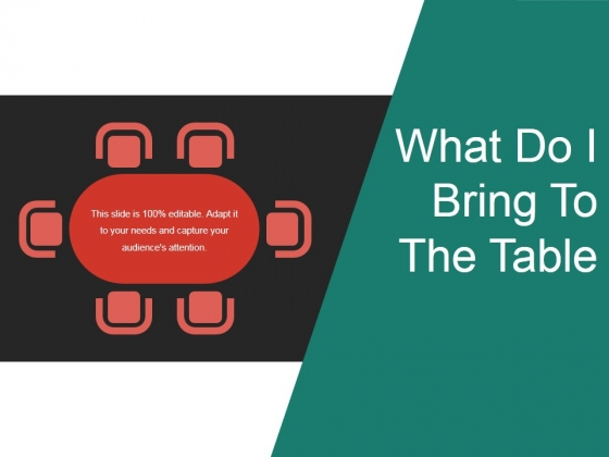 What Do I Bring To The Table Ppt PowerPoint Presentation Inspiration Icons