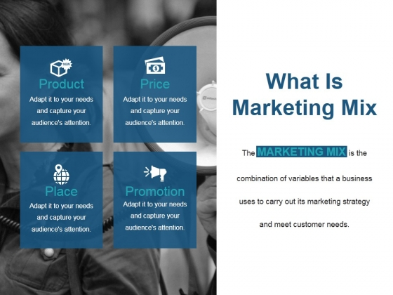 What Is Marketing Mix Ppt PowerPoint Presentation Files