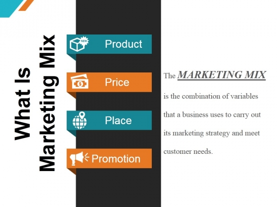 What Is Marketing Mix Ppt PowerPoint Presentation Professional