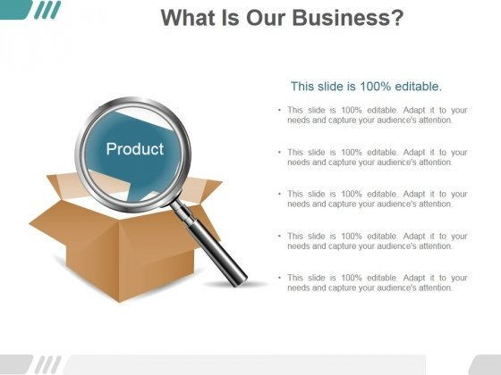 What Is Our Business Ppt PowerPoint Presentation Design Ideas
