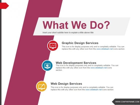 What We Do Ppt PowerPoint Presentation Inspiration Graphics Download