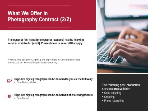 What We Offer In Photography Contract Planning Ppt PowerPoint Presentation Model Samples