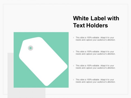 White Label With Text Holders Ppt PowerPoint Presentation Ideas Vector