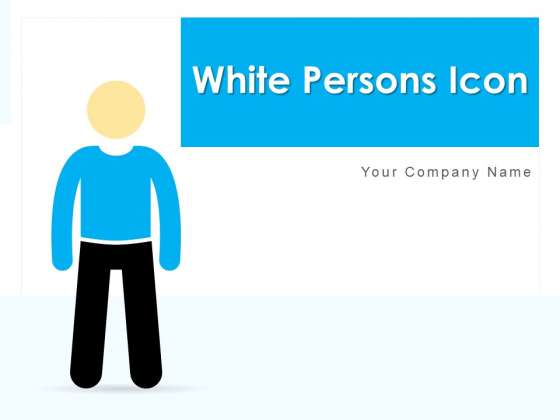 White Persons Icon Management Team Ppt PowerPoint Presentation Complete Deck