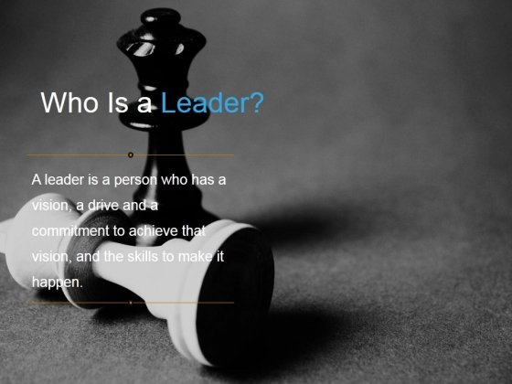Who Is A Leader Ppt PowerPoint Presentation Sample