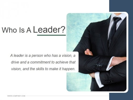 Who Is A Leader Ppt PowerPoint Presentation Styles