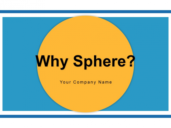 Why_Sphere_Leadership_Organization_Ppt_PowerPoint_Presentation_Complete_Deck_Slide_1