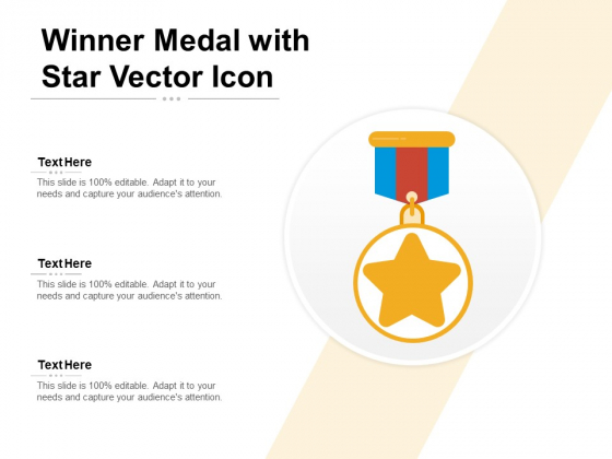Winner Medal With Star Vector Icon Ppt PowerPoint Presentation Summary Slideshow PDF