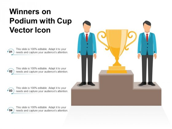 Winners On Podium With Cup Vector Icon Ppt PowerPoint Presentation Gallery Demonstration PDF