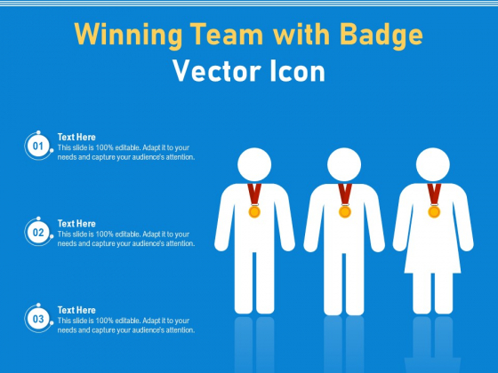 Winning Team With Badge Vector Icon Ppt PowerPoint Presentation File Examples PDF