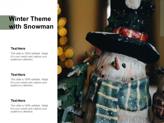 Winter Theme With Snowman Ppt PowerPoint Presentation Model Aids