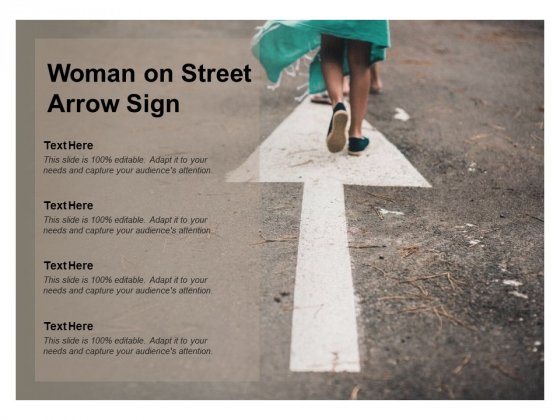 Woman On Street Arrow Sign Ppt PowerPoint Presentation Outline Infographic Template