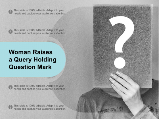 Woman Raises A Query Holding Question Mark Ppt PowerPoint Presentation Clipart