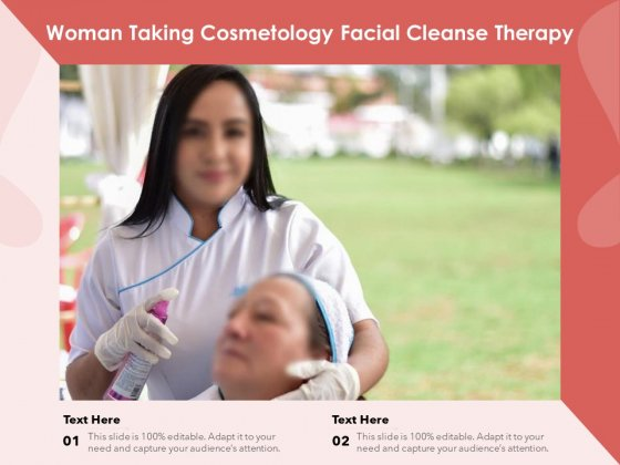 Woman_Taking_Cosmetology_Facial_Cleanse_Therapy_Ppt_PowerPoint_Presentation_File_Slideshow_PDF_Slide_1