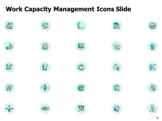 Work_Capacity_Management_Ppt_PowerPoint_Presentation_Complete_Deck_With_Slides_Slide_8