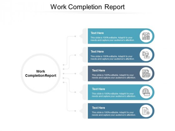Work Completion Report Ppt PowerPoint Presentation File Structure Cpb