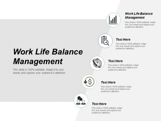 Work Life Balance Management Ppt Powerpoint Presentation Icon Show Cpb