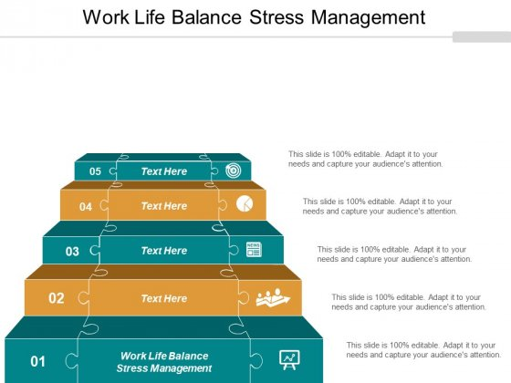 Work Life Balance Stress Management Ppt PowerPoint Presentation Layouts Infographics Cpb