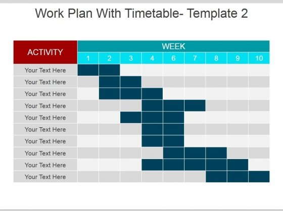 Work Plan With Timetable Template 2 Ppt PowerPoint Presentation Ideas Example Topics