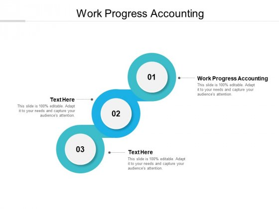 Work Progress Accounting Ppt PowerPoint Presentation Infographics Objects Cpb