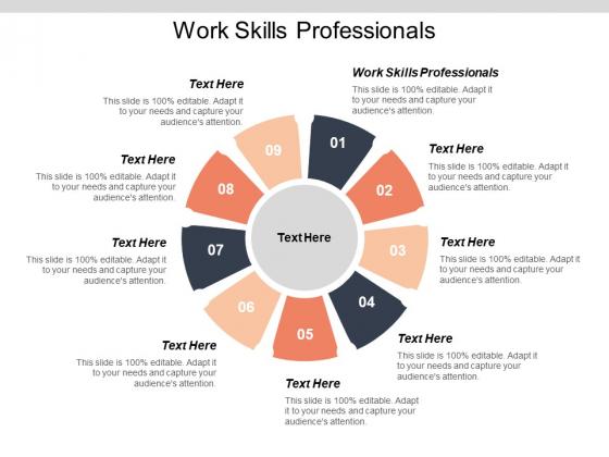 Work Skills Professionals Ppt PowerPoint Presentation Information Cpb