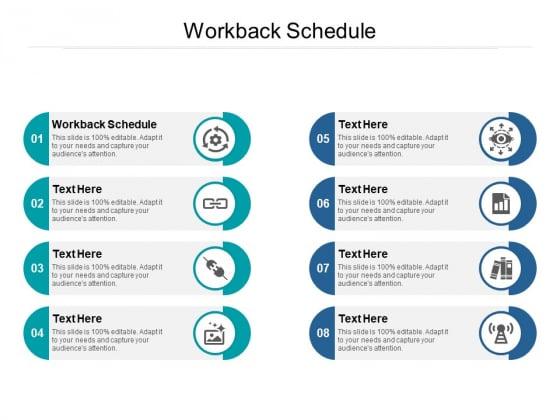 Workback Schedule Ppt PowerPoint Presentation Styles Design Ideas Cpb