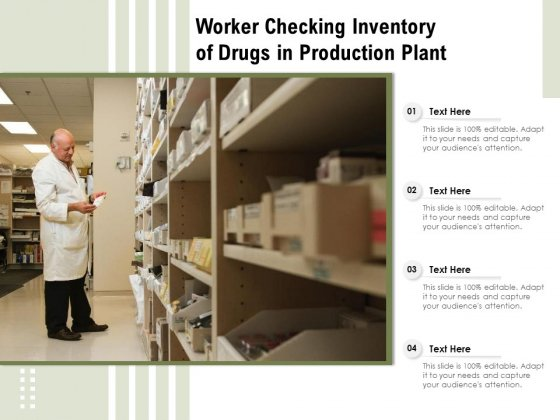 Worker Checking Inventory Of Drugs In Production Plant Ppt PowerPoint Presentation Inspiration Clipart PDF
