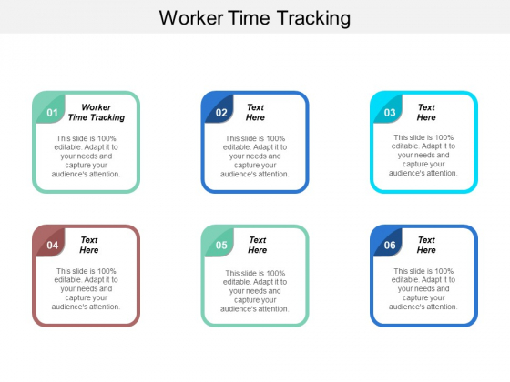 Worker Time Tracking Ppt PowerPoint Presentation Layouts Example Cpb