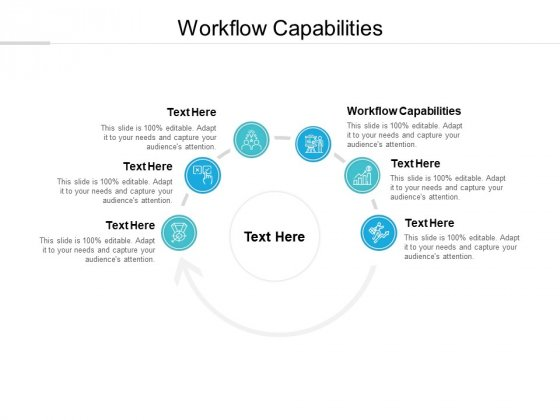 Workflow Capabilities Ppt PowerPoint Presentation Show Maker Cpb