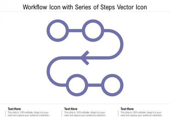Workflow Icon With Series Of Steps Vector Icon Ppt PowerPoint Presentation Layouts Picture