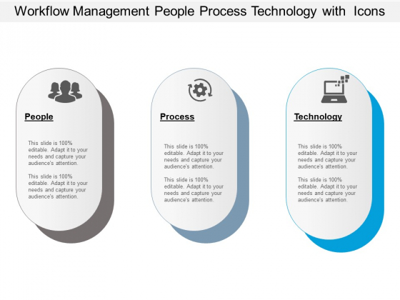 Workflow Management People Process Technology With Icons Ppt PowerPoint Presentation Gallery Template