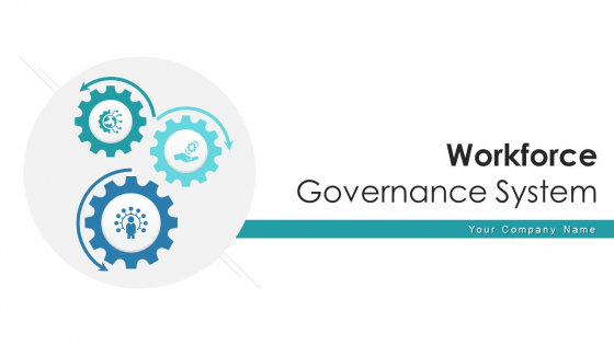 Workforce Governance System Revenue Growth Ppt PowerPoint Presentation Complete Deck With Slides