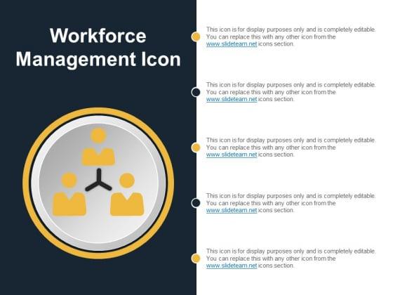Workforce Management Icon Ppt PowerPoint Presentation Model Information