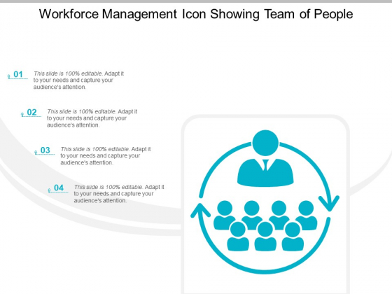 Workforce Management Icon Showing Team Of People Ppt Powerpoint Presentation Infographics Visuals