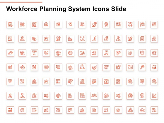 Workforce Planning System Icons Slide Ppt PowerPoint Presentation Icon File Formats PDF