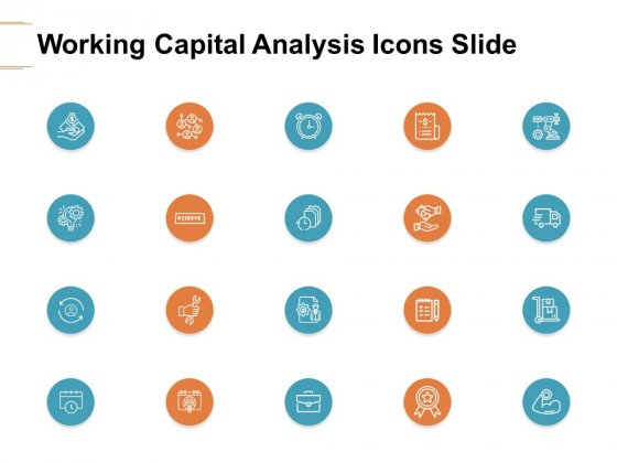 Working Capital Analysis Icons Slide Ppt PowerPoint Presentation Gallery Tips