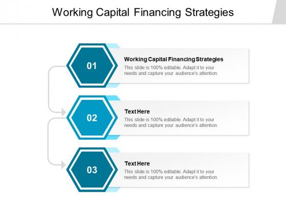 Working Capital Financing Strategies Ppt PowerPoint Presentation Infographics Smartart Cpb