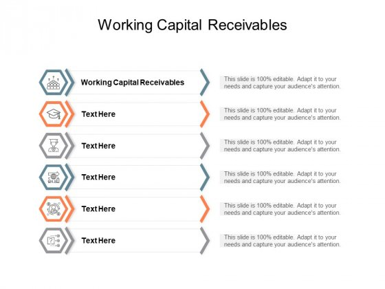 Working Capital Receivables Ppt PowerPoint Presentation File Master Slide Cpb