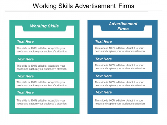 Working Skills Advertisement Firms Ppt PowerPoint Presentation Infographics Graphics Template